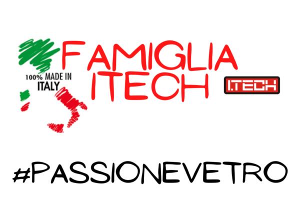 La Famiglia Itech, passione Vetro